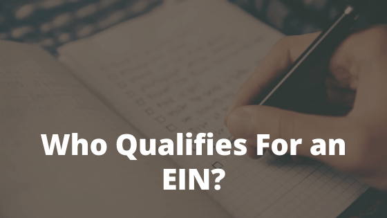 Who Qualifies for an EIN?