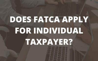 DOES FATCA APPLY FOR INDIVIDUAL TAXPAYER?