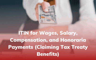 ITIN for Wages, Salary, Compensation, and Honoraria Payments (Claiming Tax Treaty Benefits)