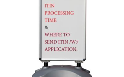 ITIN Processing Time And Where To Send Your Form W7 ITIN Application?