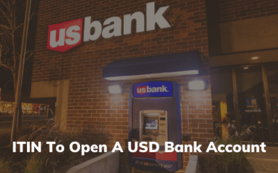 ITIN to Open A USD Bank Account